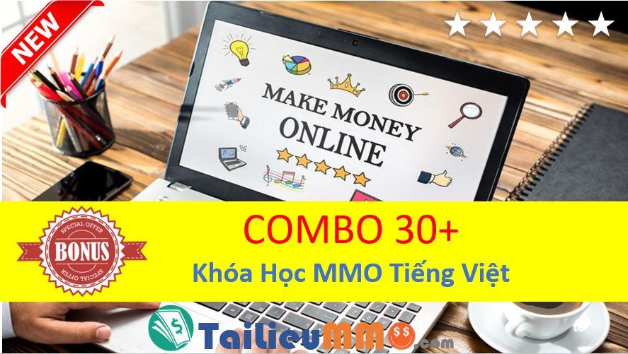 Combo 30+ Khóa Học MMO Tiếng Việt