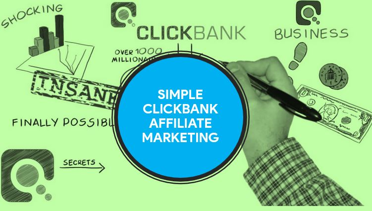 Simple ClickBank Affiliate Marketing
