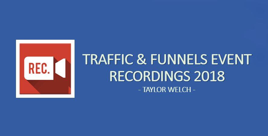Traffic & Funnels 2018